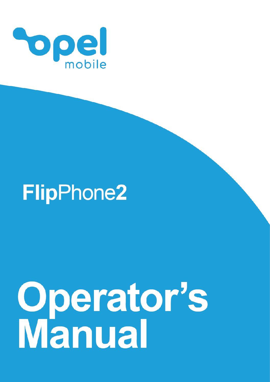 FlipPhone 2 Operator's Manual